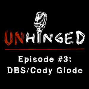Unhinged Episode #003: Deep Brain Stimulation, Cody Glode